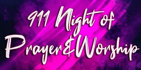 911 Night of Prayer and Worship tickets