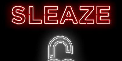 Sleaze: Unlocked