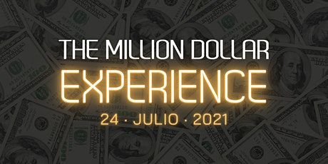 The Million Dollar Experience boletos