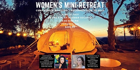 Women's Confidence Building + Reconnection to Self Mini-Retreat tickets