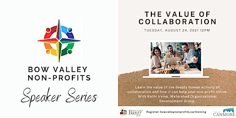 Bow Valley Non-Profits Speaker Series - Value of Collaboration tickets