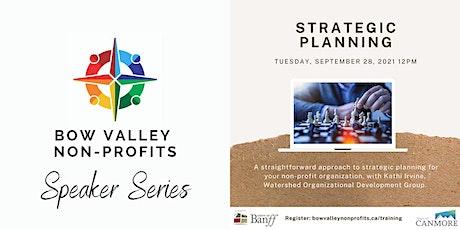 Bow Valley Non-Profits Speaker Series - Strategic Planning tickets