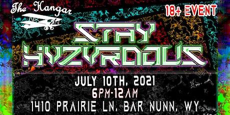 STVY HVZVRDOUS @ The Hangar *7/10/21* tickets