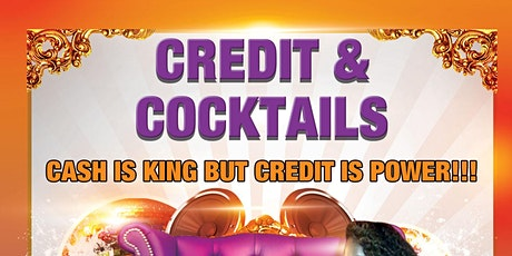 CREDIT & COCKTAILS tickets