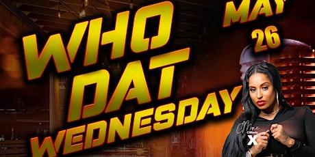 Who Dat Wednesday Artist Showcase & Open Mic Night tickets