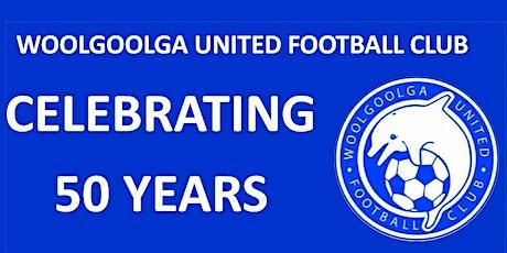 Woolgoolga United Celebrates 50 Years! tickets