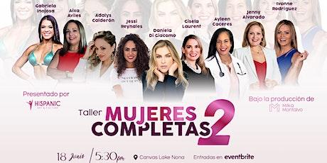 Mujeres Completas 2 tickets