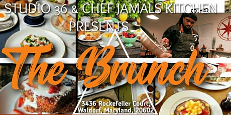 Studio 36 & Chef Jamals Kitchen Presents THE BRUNCH tickets