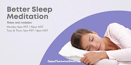 Better Sleep Meditation (Online Every Monday) tickets