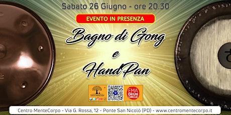 Bagno di Gong e HandPan- Evento in presenza biglietti
