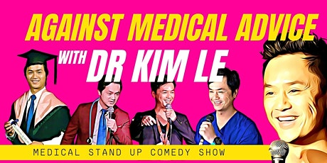 Andrew Tu Scholarship Comedy Night | Against Medical Advice with Dr Kim Le tickets