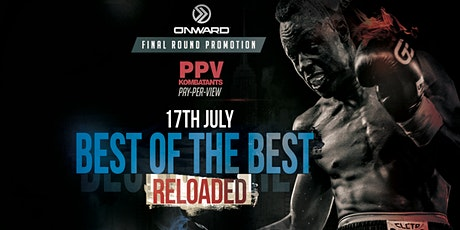Best of the Best: RELOADED tickets