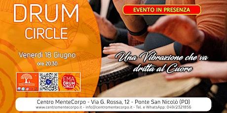 Drum Circle - Evento in presenza - Venerdi 18 Giugno biglietti