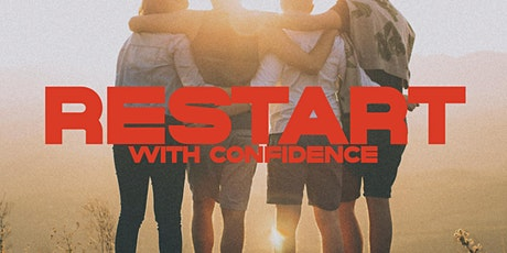 Restarting With Confidence tickets