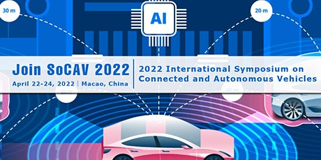 International Symposium on Connected and Autonomous Vehicles (SoCAV 2022) tickets