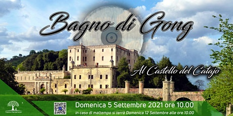 Bagno di Gong al Castello del Catajo 2021 biglietti