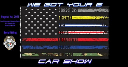 We Got Your 6 Car Show tickets
