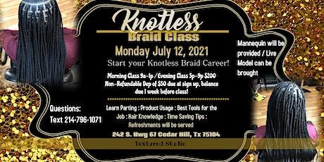 Knotless Braid Class (evening) tickets
