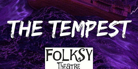 The Tempest with Folksy Theatre tickets