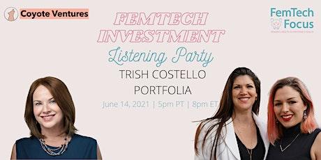 June14th  -FemTech Listening Party  (Trish Costello, Portfolia) tickets