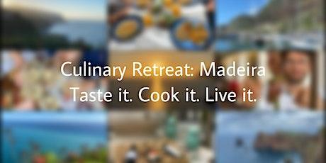 Culinary Retreat: Cook & Taste Madeira tickets