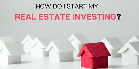 How do I start my Real Estate Investing? Tickets
