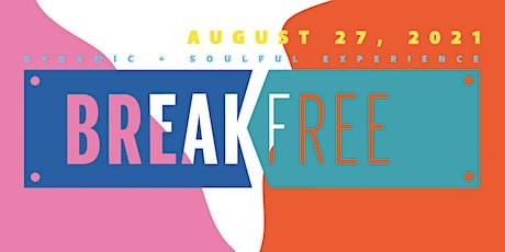 Break Free Festival tickets