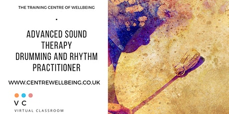 Advanced Sound Therapy:  Drumming and Rhythm Practitioner tickets