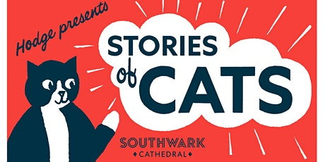 Southwark Cathedral and Hodge the Cathedral Cat Presents Stories of Cats tickets