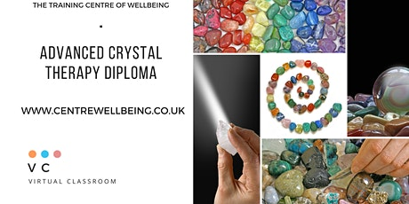 Advanced Practitioner Diploma in Crystal Therapy - Virtual Classroom tickets