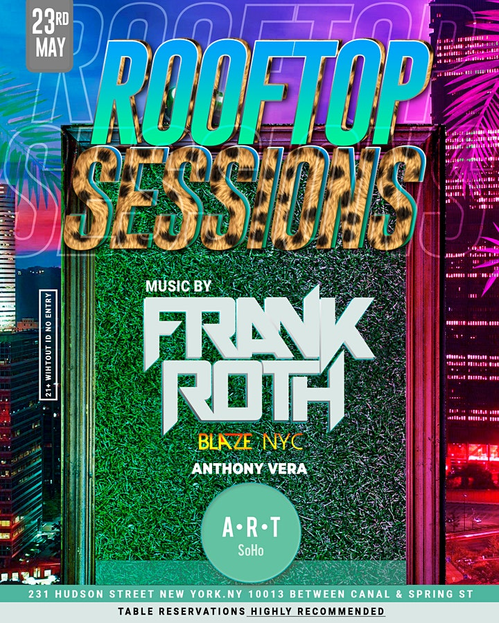 Rooftop Sessions Sundays with DJ FRANK ROTH & DJ BLAZE NYC image