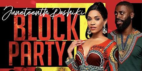 Juneteenth Dashiki Block Party tickets