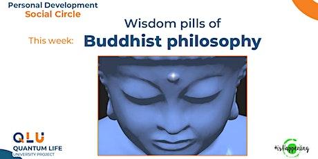 Personal Development ☯ Social Circle — Wisdom pills of Buddhist philosophy tickets
