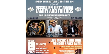 Mississippi's First Annual Family & Friends Pop Up Shop Extravaganza tickets