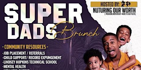 Super Dads Brunch tickets