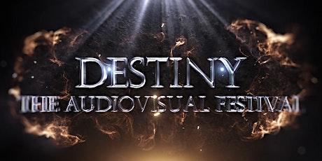 Destiny The Audiovisual Festival (In aid for LIVE2020) biglietti
