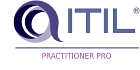 ITIL - Practitioner Pro 3 Days Training in Singapore tickets