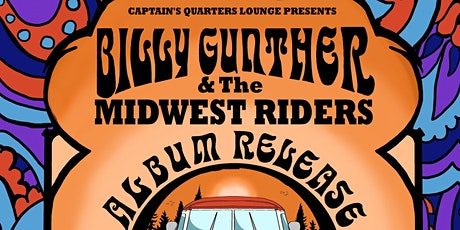 Billy Gunther & The Midwest Riders Album Release Extravaganza tickets