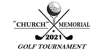 "The 3rd Annual ""Church"" Memorial Golf Outing tickets"