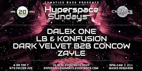 Hyperspace Sundays Ft Dalek One tickets