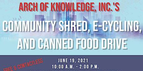 Arch of Knowledge, Inc. Community Shred, E-cycling & Food Drive tickets