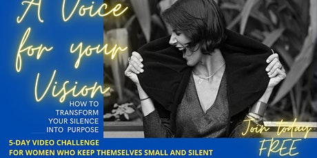 A Voice for your Vision 5-day free Video Challenge tickets