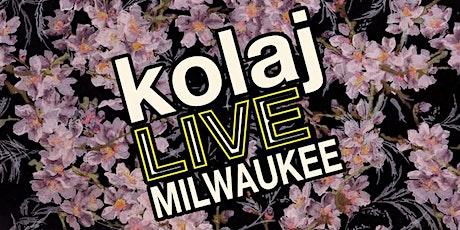 Kolaj LIVE Milwaukee tickets