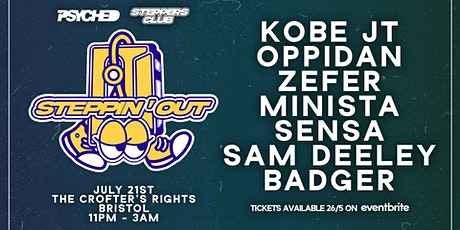 Steppin' Out (Bristol) w/ Steppers Club, Kobe JT & Badger tickets