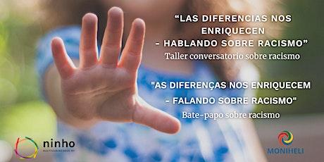 Las diferencias nos enriquecen / As diferenças nos enriquecem entradas