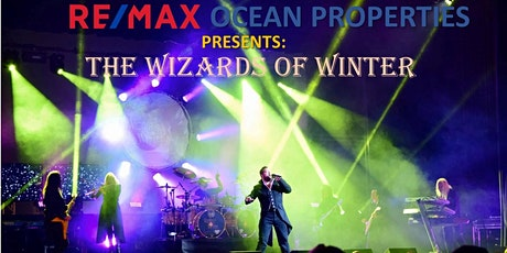 RE/MAX OCEAN PROPERTIES PRESENTS: The Wizards of Winter tickets