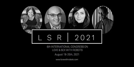 The 6th International Congress on Love and Sex with Robots tickets