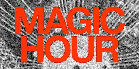 Magic Hour tickets