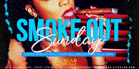 Smoke Out Sunday: Brunch, Cigars, and the Ultimate Sunday Experience tickets