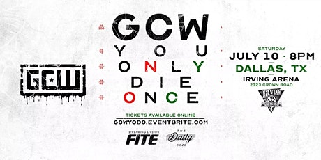 GCW presents YOU ONLY DIE ONCE tickets